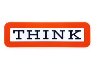 IBM THINK logo from the Computer History Museum
